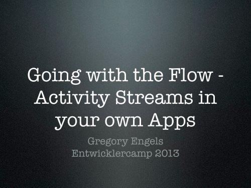 Gregory Engels Entwicklercamp 2013