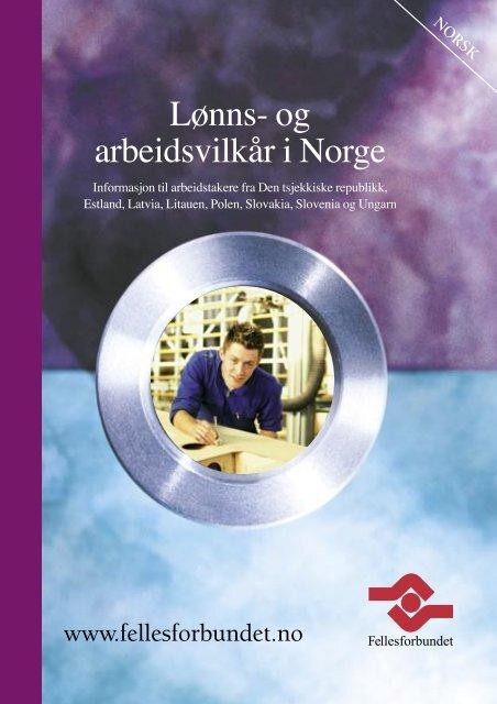 Lønns- og arbeidsvilkår i Norge - Fellesforbundet