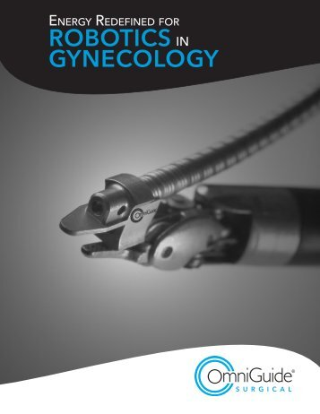 ROBOTICS IN GYNECOLOGY - OmniGuide Surgical