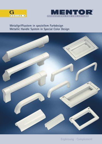 Metallgriffsystem in speziellem Farbdesign Metallic Handle System ...