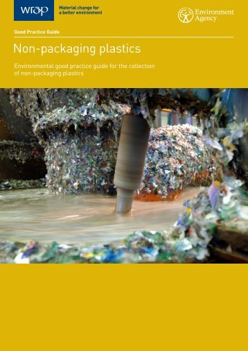 non-packaging plastics environmental good practice guide ... - Wrap