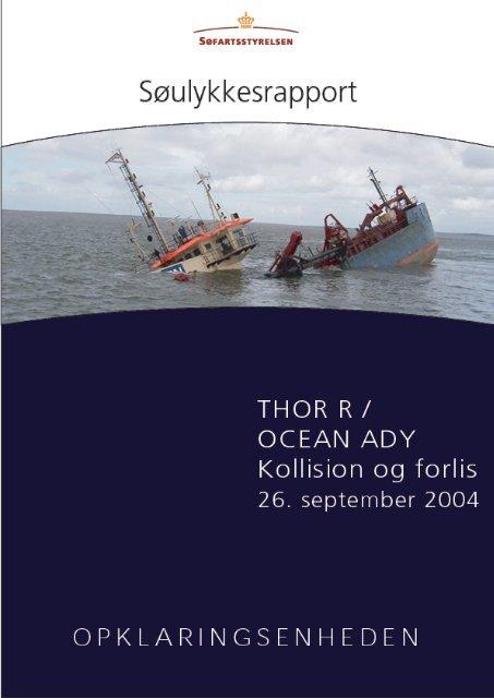 THOR R og OCEAN ADY - kollision den 26 ... - Søfartsstyrelsen
