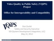 Video Quality in Public Safety (VQiPS) Project Office for ...