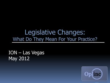 Legislative Changes: What Do They Mean For Your Practice?