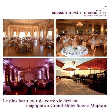 Offres tout compris - Hôtel  Suisse Majestic