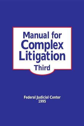 Manual for Complex Litigation, Third - Resource.Org