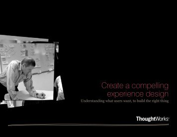 Create a compelling experience design - ThoughtWorks