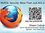 MySQL Security: More Than Just ACL's Sheeri Cabral