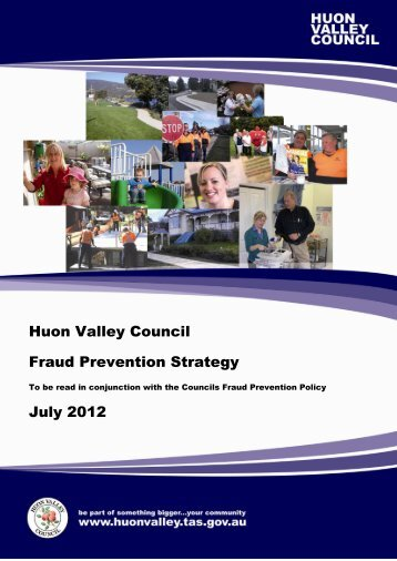 Huon Valley Council Fraud Prevention Strategy July 2012