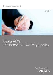 "Dexia AM's ""Controversial Activity"" policy"