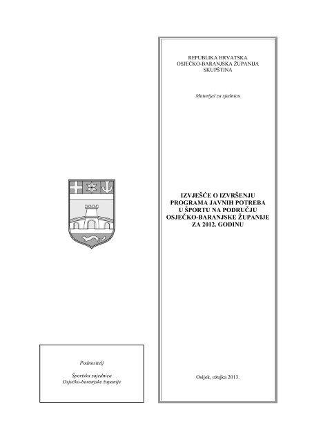 izvješće o izvršenju programa javnih potreba u športu na području ...
