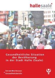 Gesundheitliche Situation der Bevölkerung in der Stadt Halle (Saale)