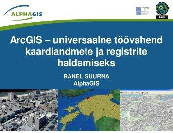 ArcGIS – universaalne töövahend ... - Eesti Linnade Liit