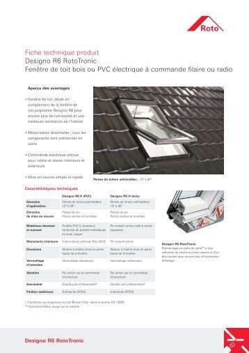 Fiche technique produit Designo R6 RotoTronic Fenêtre de toit bois ...