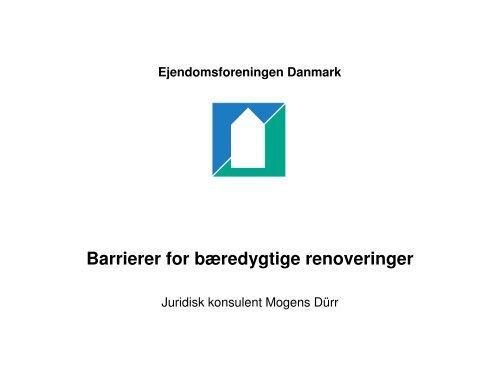 Barrierer for bæredygtige renoveringer - Ejendomsforeningen ...