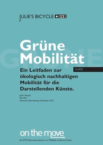 """""""grünen"""" Mobilität für Darstellende Künste - On the Move"""