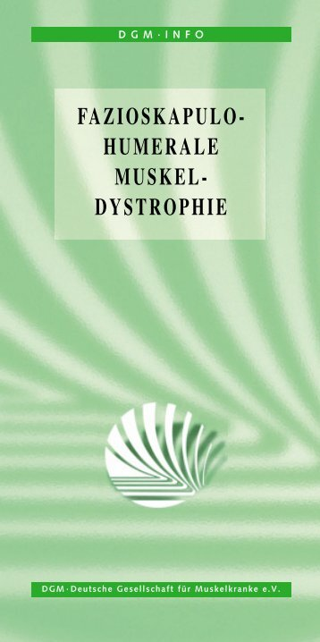FAZIOSKAPULO- HUMERALE MUSKEL- DYSTROPHIE