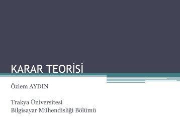 Karar Teorisi - Trakya Üniversitesi
