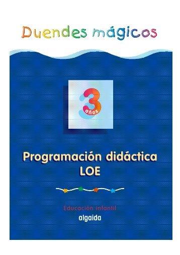 Proyecto Curricular. Duendes Mágicos 3 años. LOE - Algaida