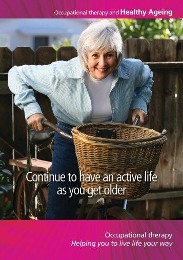 Continue to have an active life as you get older - College of ...
