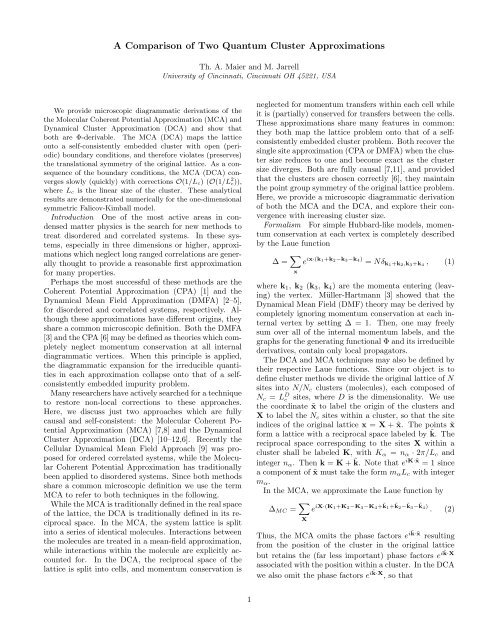 A Comparison of Two Quantum Cluster Approximations