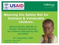 Weaving the Safety Net for Orphans & Vulnerable Children.