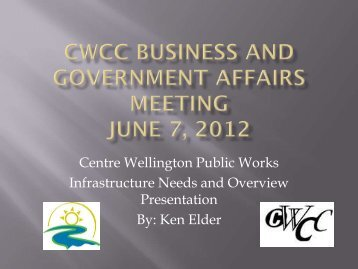 Public Works Infrastructure Needs - Centre Wellington Chamber of ...