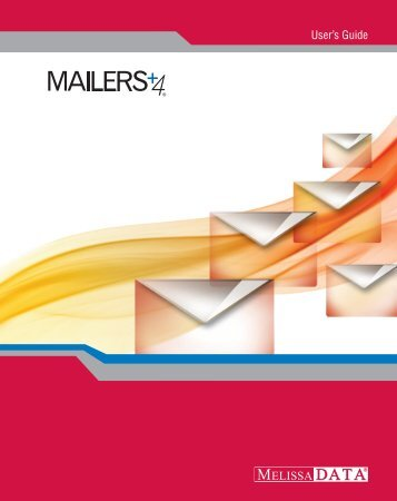 MAILERS+4 Users Guide - Melissa Data