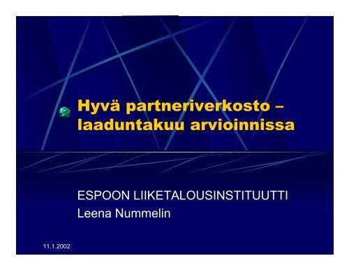 Hyvä partneriverkosto – laaduntakuu arvioinnissa - CIMO ...