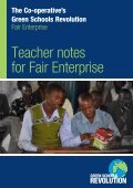 Fairtrade and enterprise With quizzes, recipes ... - The Co-operative - Page 3