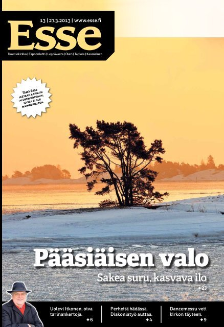 Esse 13/2013 (pdf) - Espoon seurakuntasanomat