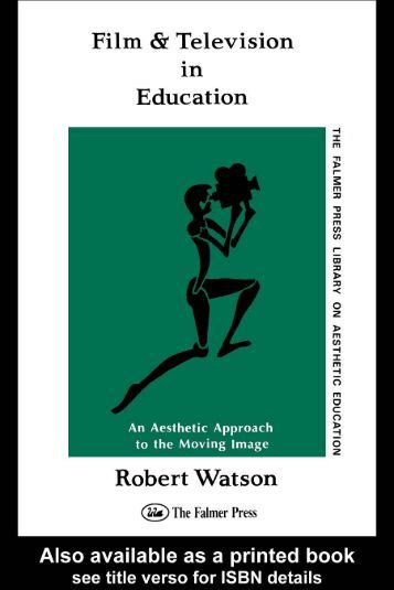 Film and Television in Education: An Aesthetic Approach to the ...