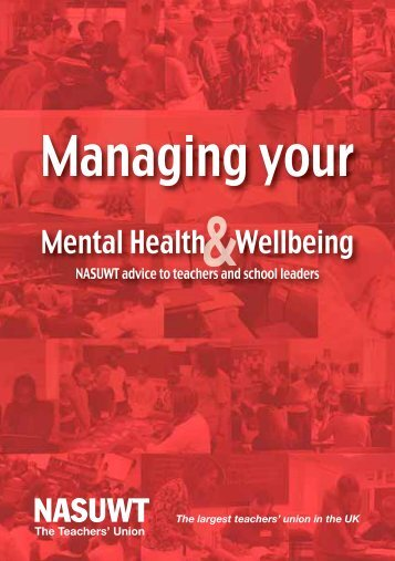 Managing your mental health and wellbeing - NASUWT