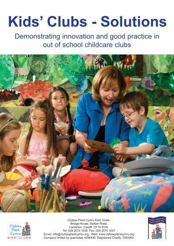 Kids' Clubs - Solutions - Clybiau Plant Cymru: Kid's Clubs