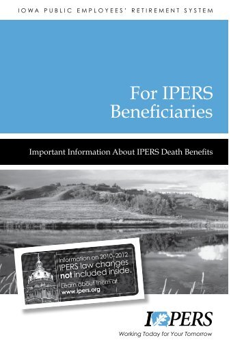 For IPERS Beneficiaries