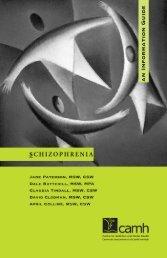 Schizophrenia - CAMH Knowledge Exchange - Centre for Addiction ...