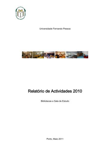Relatório de Actividades 2010 - Universidade Fernando Pessoa