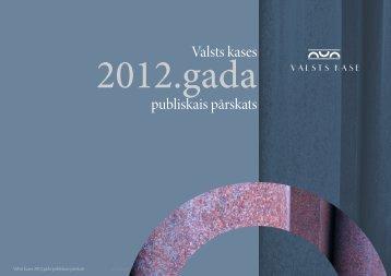 2012.gada publiskais pārskats - Valsts kase