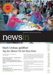 Nach Umbau geöffnet 15. S e p te m b e r 2012 - Stora Enso