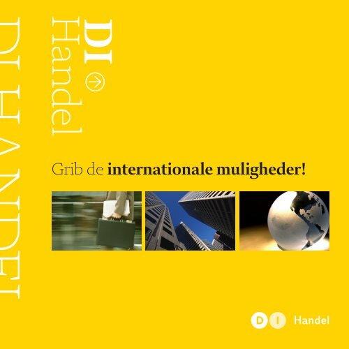 Grib de internationale muligheder - DI Handel