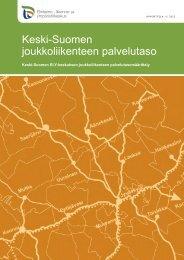 Keski-Suomen joukkoliikenteen palvelutaso - Keski-Suomen liitto