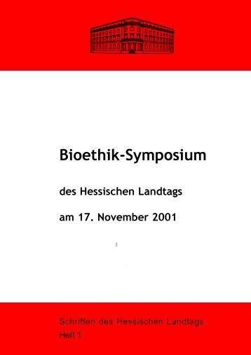 Bioethik-Symposium - Landtagsinformationssystem - Hessen