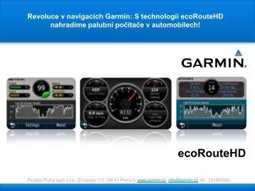 Podrobnější prezentace technologie ecoRouteHD (PDF ... - Garmin