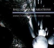 BALLADESQUE VARIATIONS - nca - new classical adventure