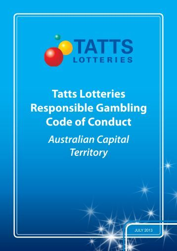 Tatts Lotteries Responsible Gambling Code of Conduct