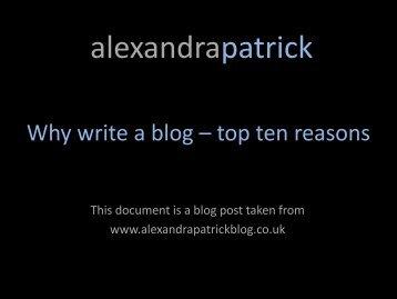 Why write a blog? - AlexandraPatrick