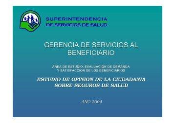Estudio: Opinión de la ciudadanía - Superintendencia de Servicios ...