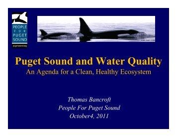 Dr. Tom Bancroft, Executive Director, People for Puget Sound