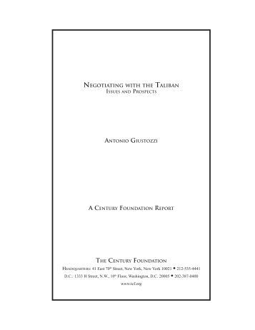 Negotiating with the Taliban: Issues and Prospects - The Century ...