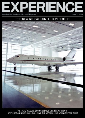 Experience: Bombardier Business Aircraft Magazine - The World